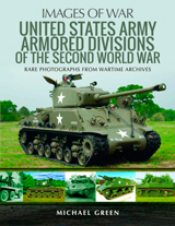 """United States Army Armored Divisions of the Second World War"" (Divisiones Blindadas  en la Segunda Guerra Mundial del ejército de los Estados Unidos.)"