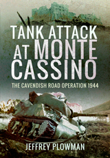 """Tank Attack at Monte Cassino. The Cavendish Road Operation 1944"" (Ataque con tanque en Monte Cassino. La operación Cavendish Road 1944)"