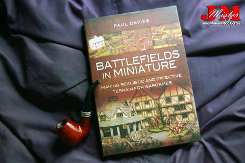 """Battlefields in Miniature: Making Realistic and Effective Terrain for Wargames."" (Campos de batalla en miniatura: Terreno realista y eficaz para juegos de guerra.)"