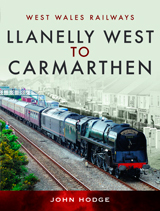 """Llanelly West to Camarthen"" (De Llanelly West a Carmarthen)"