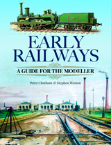 """Early Railways. A Guide for the Modeller"" (Los primeros ferrocarriles. Una guía para el Modelador)"
