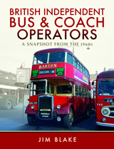 """British Independent Bus and Coach Operators. A Snapshot from the 1960s"" (Operadores británicos independientes de autobuses y autocares. Una instantánea de la década de 1960.)"