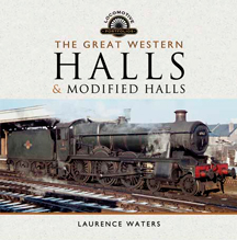 """Great Western. Halls and Modified Halls"" (Great Western. Halls y Halls modificados), publicación que he recibido de La Editorial ""Pen and Sword Books"""