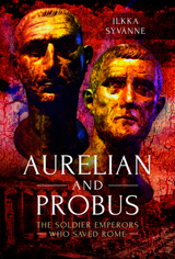 """Aurelian and Probus. The Soldier Emperors Who Saved Rome"" (Aureliano y Probo. Los emperadores soldados que salvaron a Roma)"