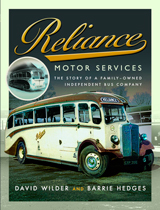 """Reliance Motor Services. The Story of a Family-Owned Independent Bus Company"" (Servicios de motor Reliance. La historia de una empresa de autobuses independiente de propiedad familiar)"