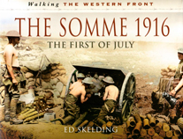The Somme 1916 - The First of July.