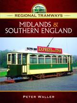 """""""Regional Tramways  - Midlands and Southern England"""" (Tranvías Regionales - Midlands y el Sur de Inglaterra)"""