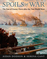 """Spoils of War. The Fate of Enemy Fleets after the Two World Wars"" (Botín de guerra. El destino de las flotas enemigas después de las dos guerras mundiales)"