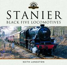"""Stanier. Black Five Locomotives"" (Stanier. Cinco Locomotoras Negras.)"