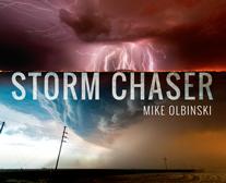 """""""Storm Chaser"""" (Cazador de tormentas)"""