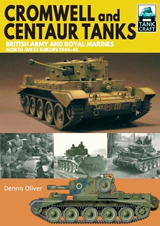 """TankCraft 09 - Cromwell and Centaur Tanks. British Army and Royal Marines, North-west Europe 1944–1945"" (TankCraft 09 - Tanques Cromwell y Centauro.  Ejército Británico y Marines Reales, Europa noroccidental 1944–1945)"