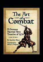 """The Art of Combat. A German Martial Arts Treatise of 1570"" (El Arte del Combate. Un tratado alemán de artes marciales de 1570.)"